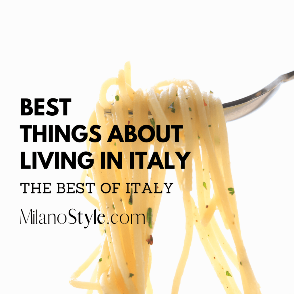 Milan Lifestyle, Living in Italy