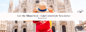 Get the Milanostyle.com Newsletter
