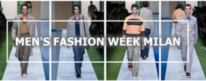 Men's Fashion Week Milan - Moda Uomo Milano